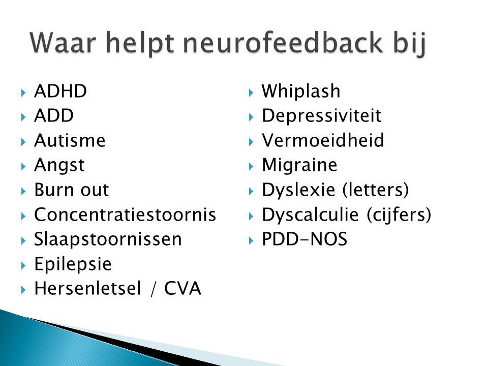Waar helpt neurofeedback bij