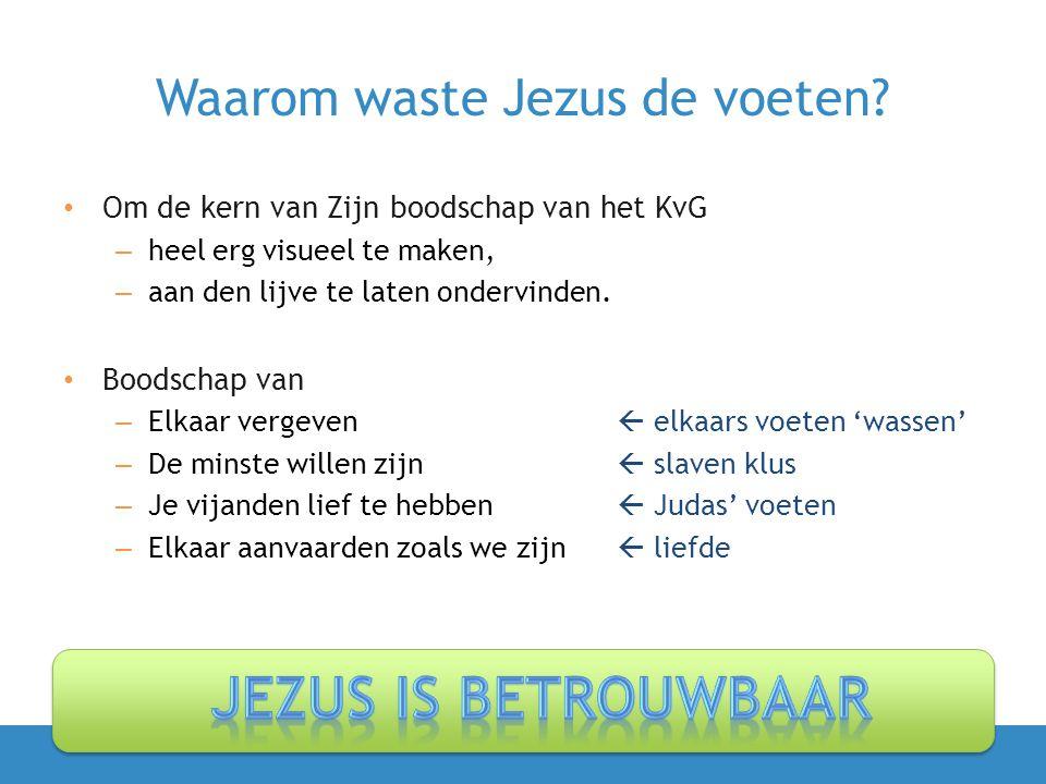 Waarom waste Jezus de voeten