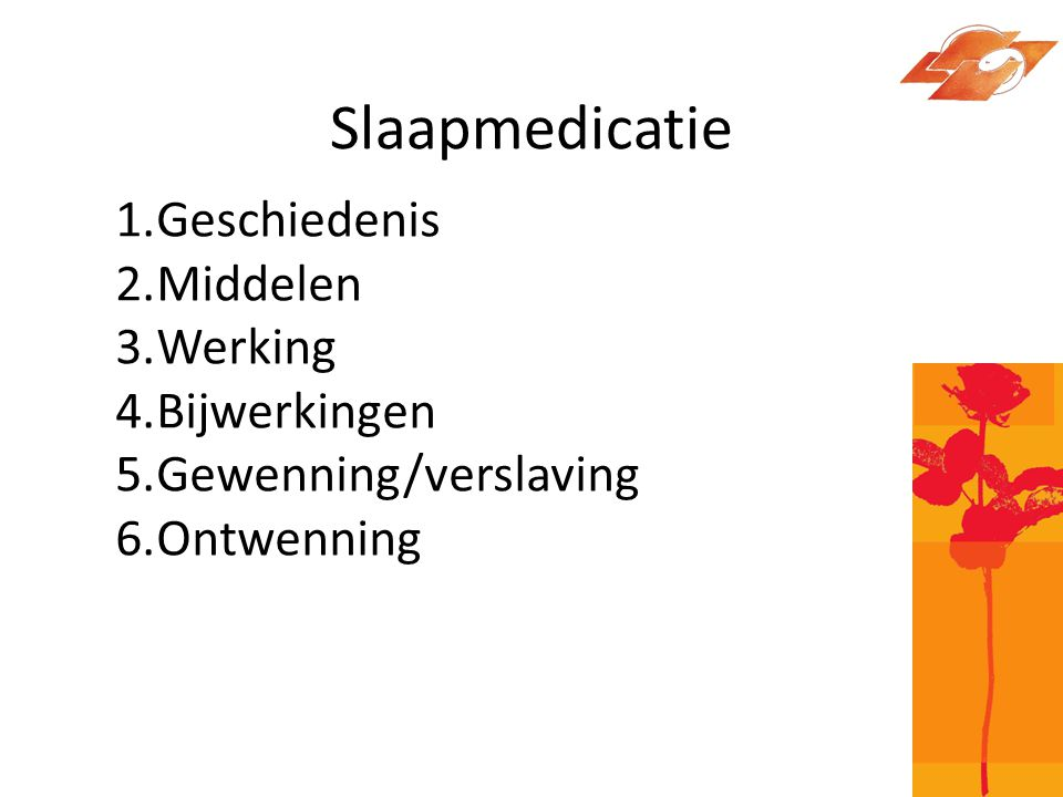 Slaapmedicatie Geschiedenis Middelen Werking Bijwerkingen