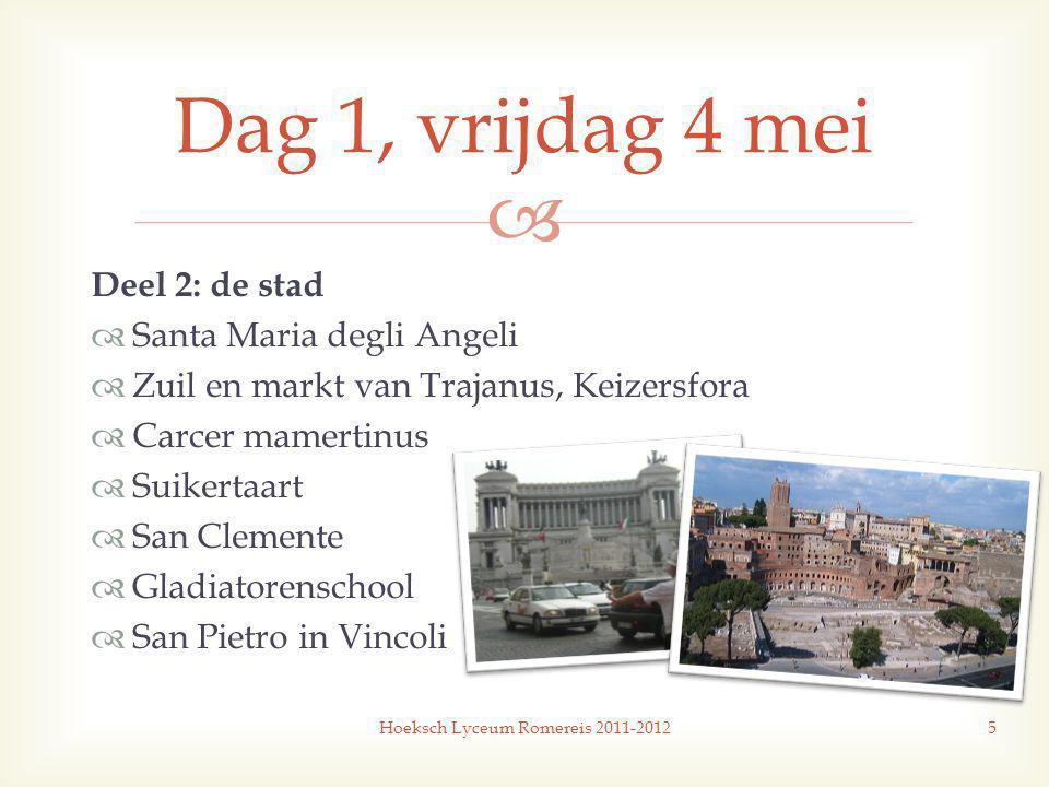 Hoeksch Lyceum Romereis 2011-2012