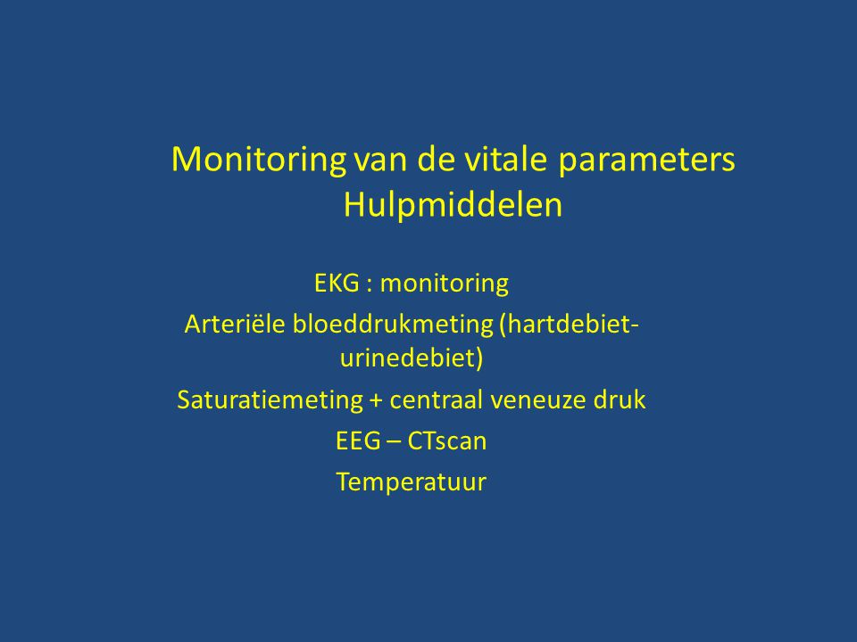 Monitoring van de vitale parameters Hulpmiddelen