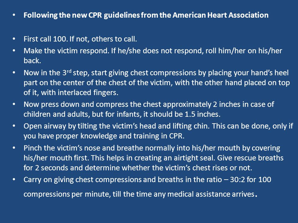 Following the new CPR guidelines from the American Heart Association