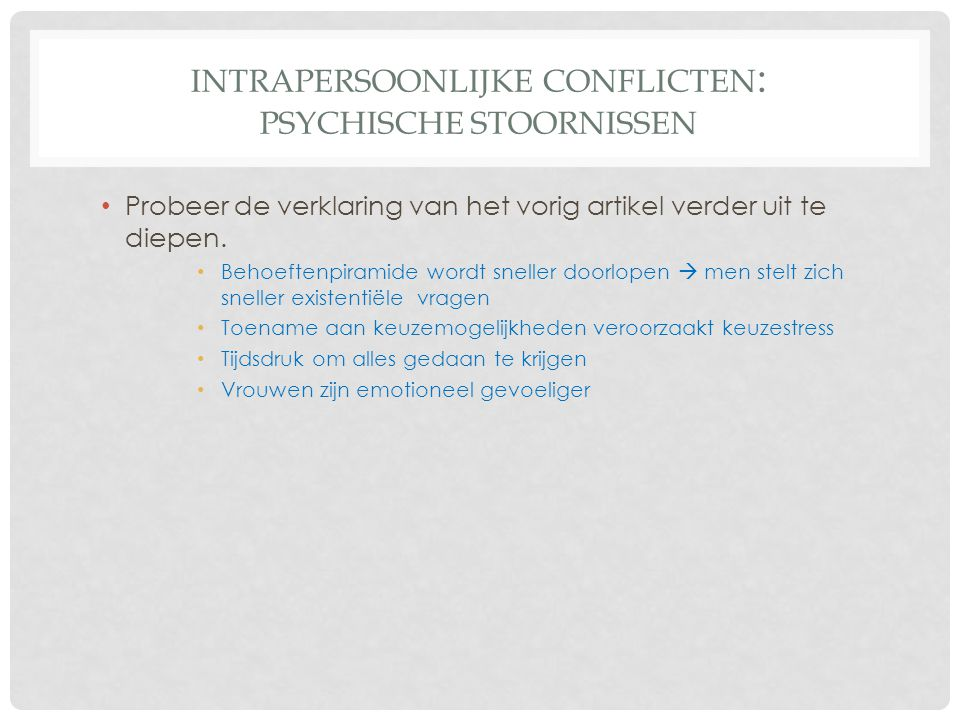 Intrapersoonlijke conflicten: Psychische stoornissen