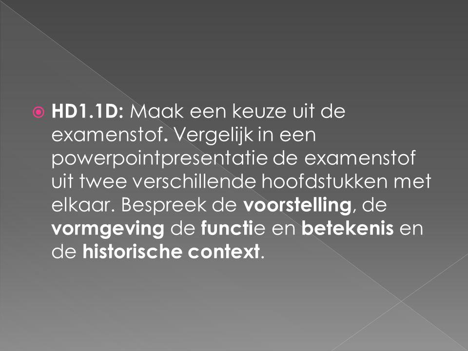 HD1. 1D: Maak een keuze uit de examenstof