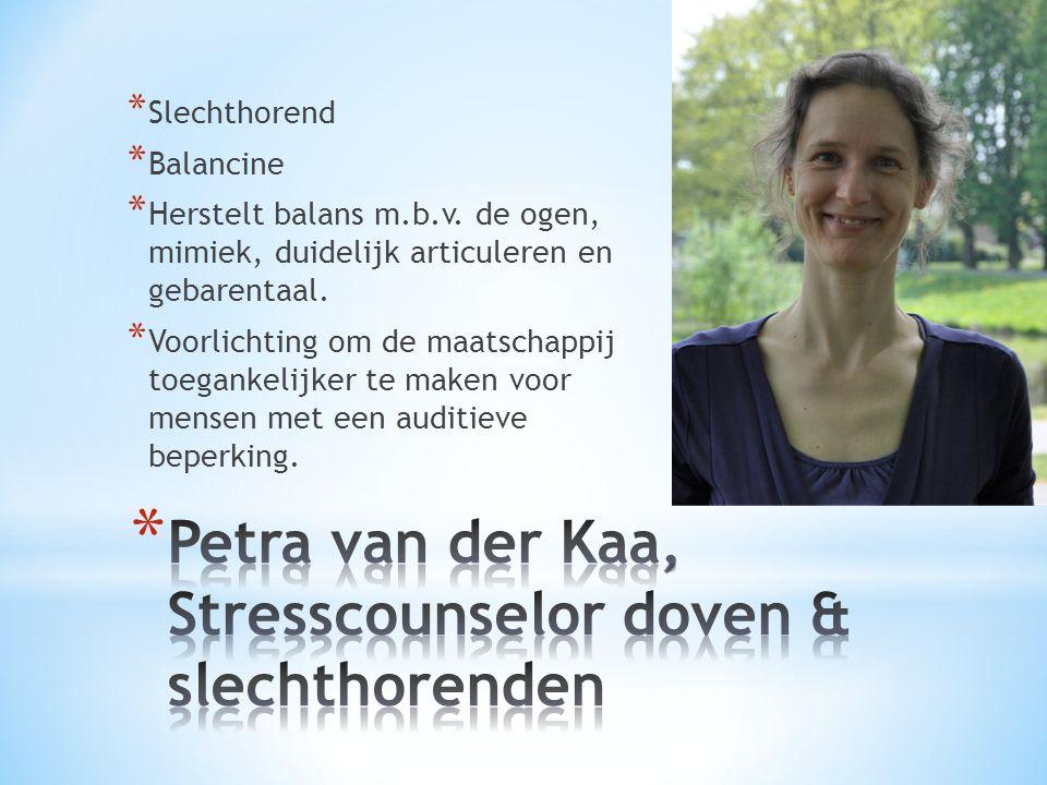 Petra van der Kaa, Stresscounselor doven & slechthorenden