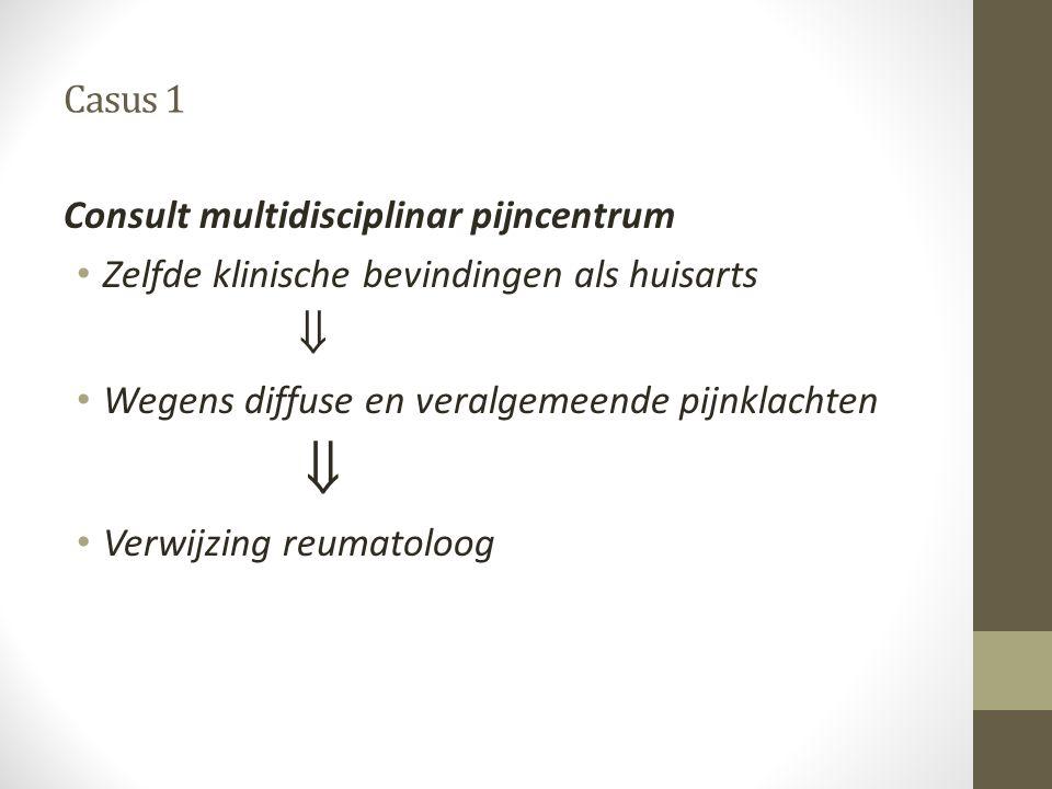  Casus 1 Consult multidisciplinar pijncentrum
