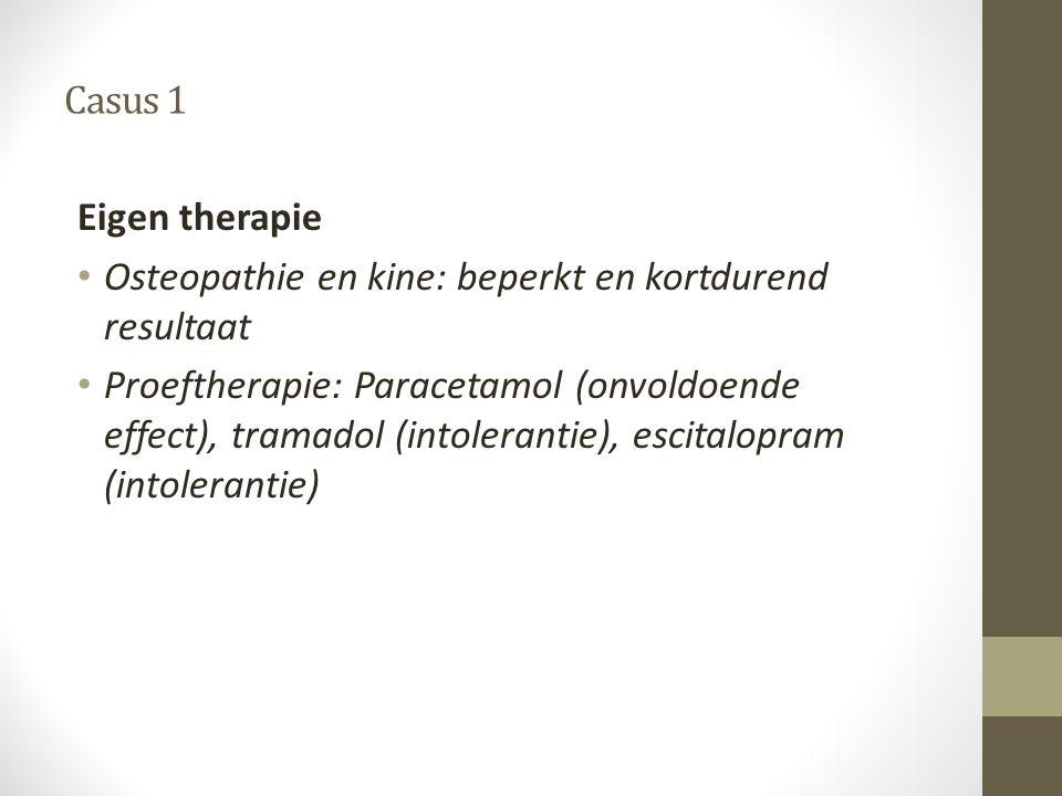 Casus 1 Eigen therapie. Osteopathie en kine: beperkt en kortdurend resultaat.