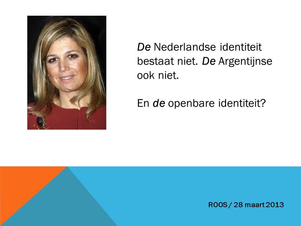 De Nederlandse identiteit bestaat niet. De Argentijnse ook niet.