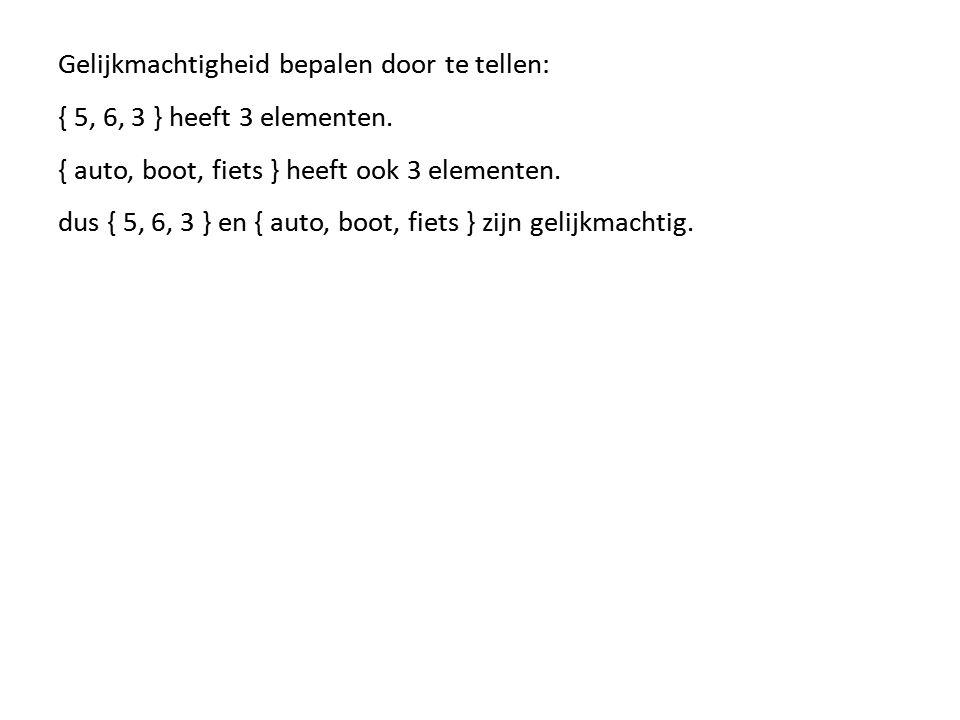 Gelijkmachtigheid bepalen door te tellen: