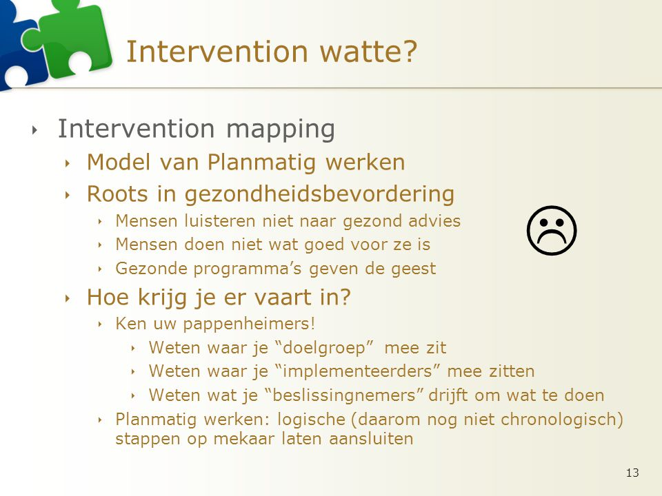  Intervention watte Intervention mapping Model van Planmatig werken