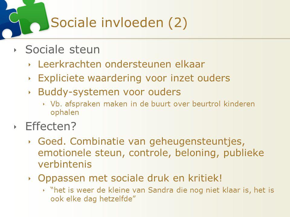 Sociale invloeden (2) Sociale steun Effecten