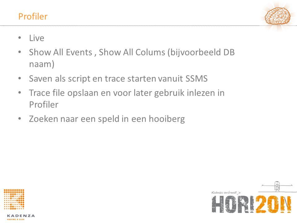 Profiler Live. Show All Events , Show All Colums (bijvoorbeeld DB naam) Saven als script en trace starten vanuit SSMS.