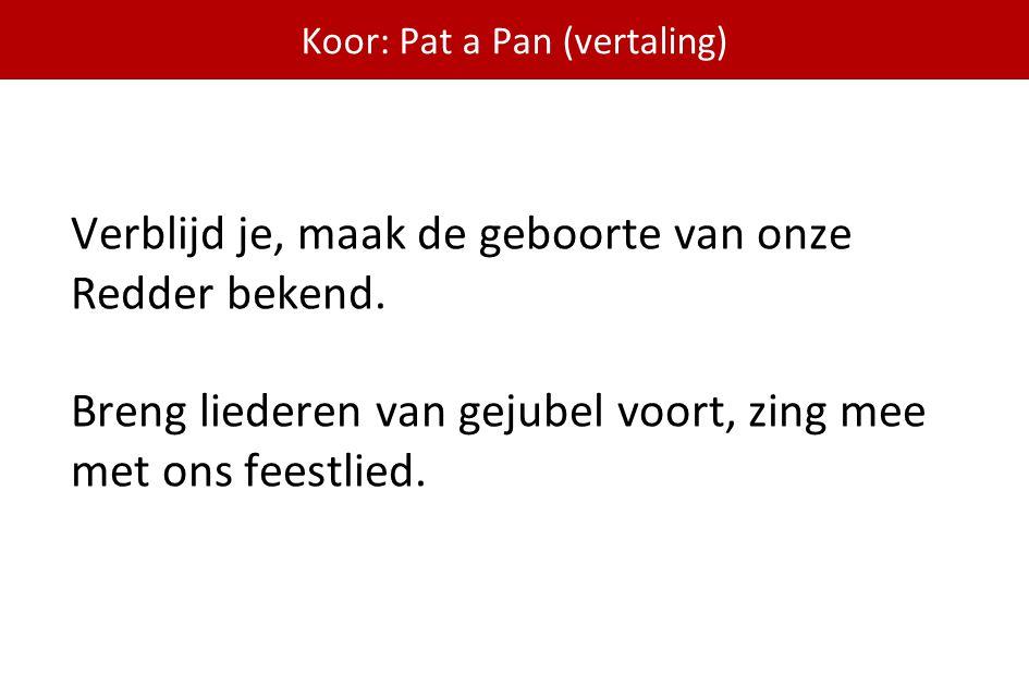 Koor: Pat a Pan (vertaling)