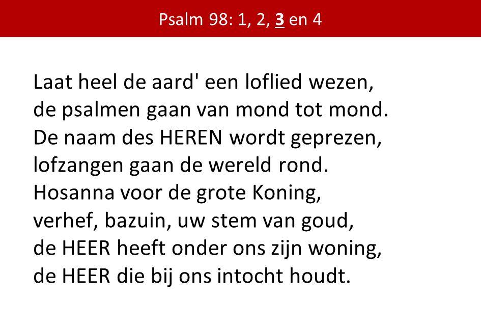 Psalm 98: 1, 2, 3 en 4