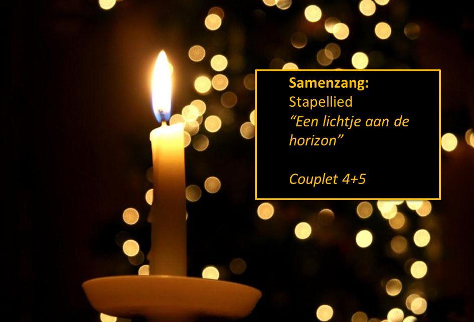 Stil gebed, votum, groet Samenzang: Stapellied