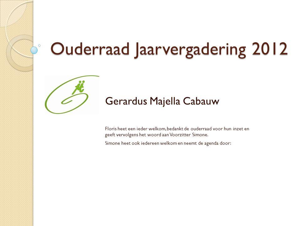 Ouderraad Jaarvergadering 2012