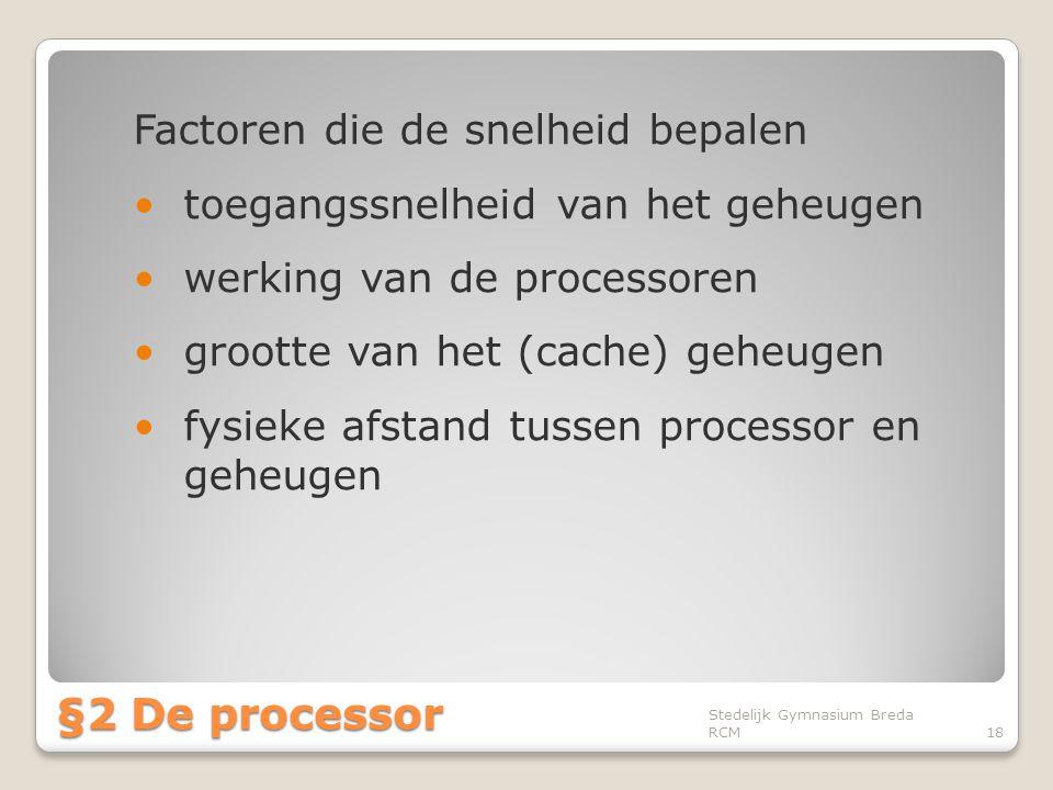 §2 De processor Factoren die de snelheid bepalen