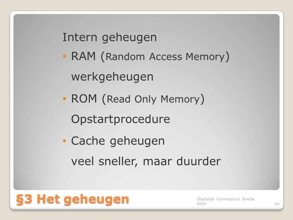 §3 Het geheugen Intern geheugen
