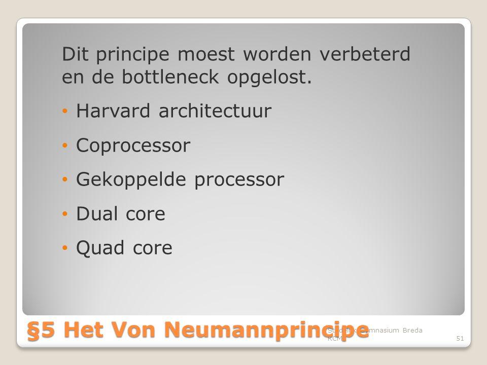 §5 Het Von Neumannprincipe