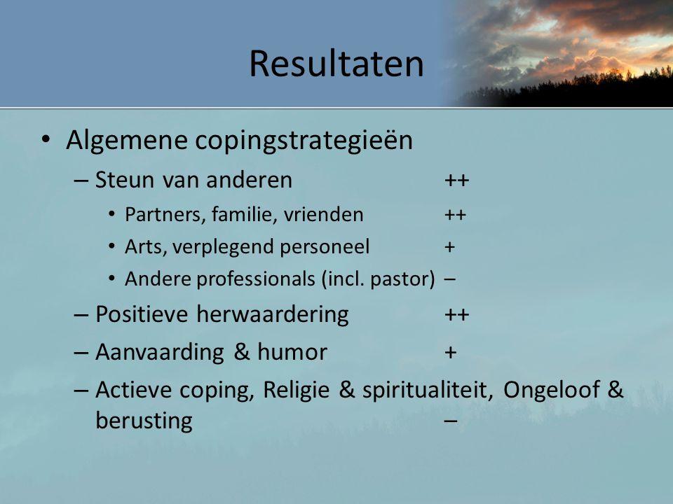 Resultaten Algemene copingstrategieën Steun van anderen ++
