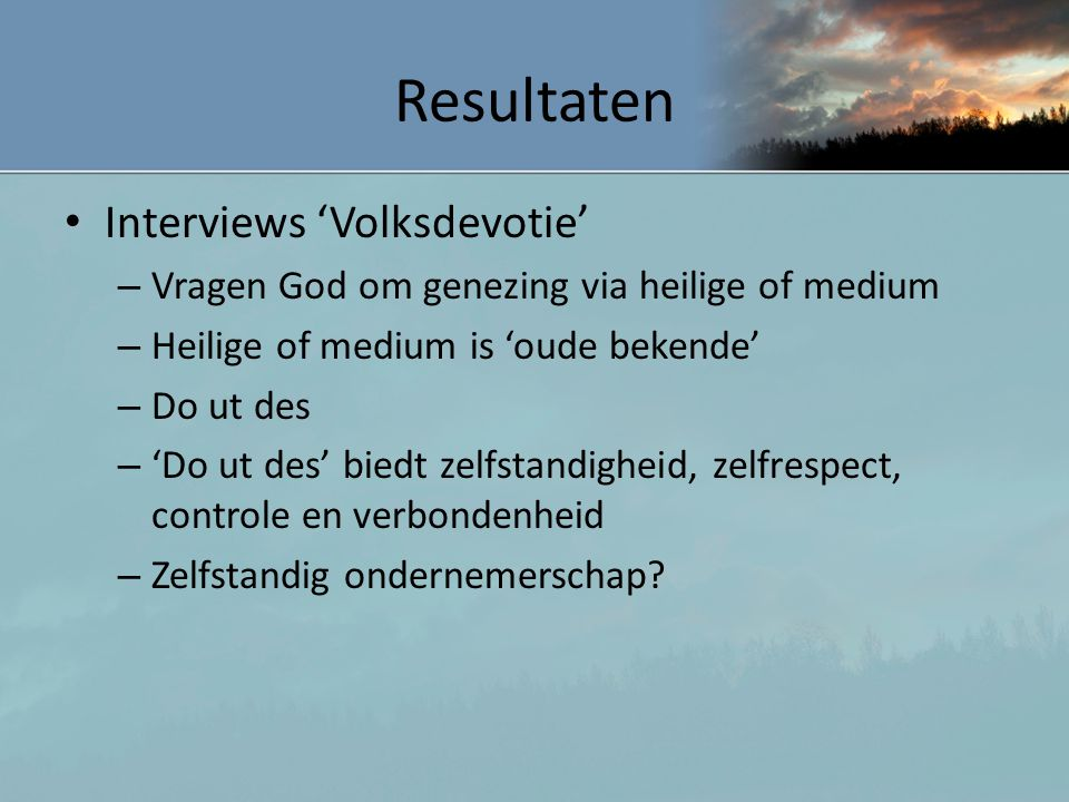 Resultaten Interviews 'Volksdevotie'