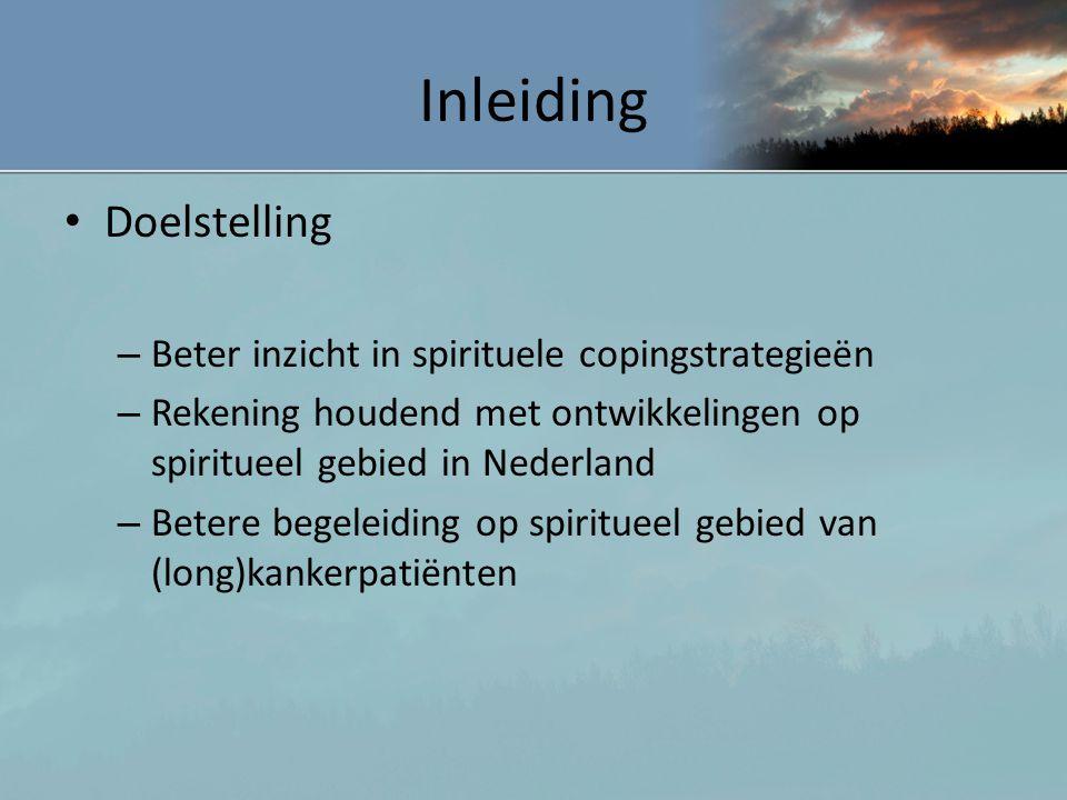 Inleiding Doelstelling Beter inzicht in spirituele copingstrategieën