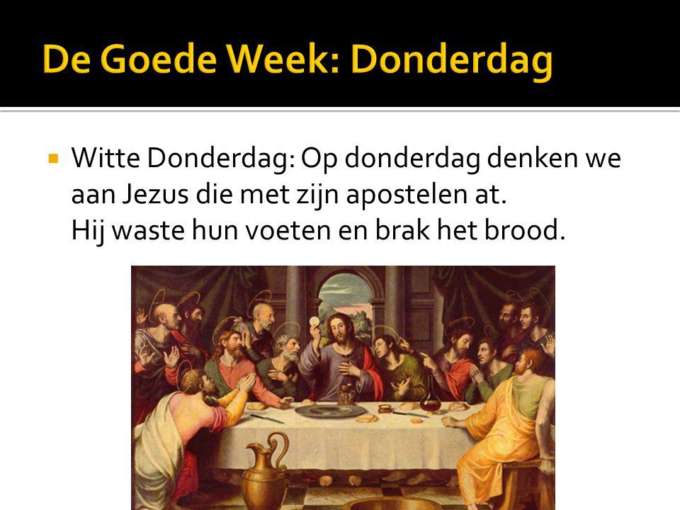 De Goede Week: Donderdag
