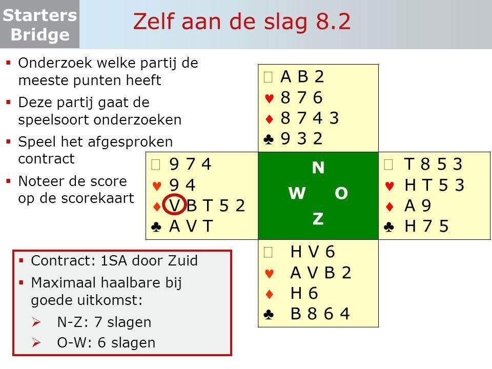 Zelf aan de slag 8.2 Onderzoek welke partij de meeste punten heeft. Deze partij gaat de speelsoort onderzoeken.