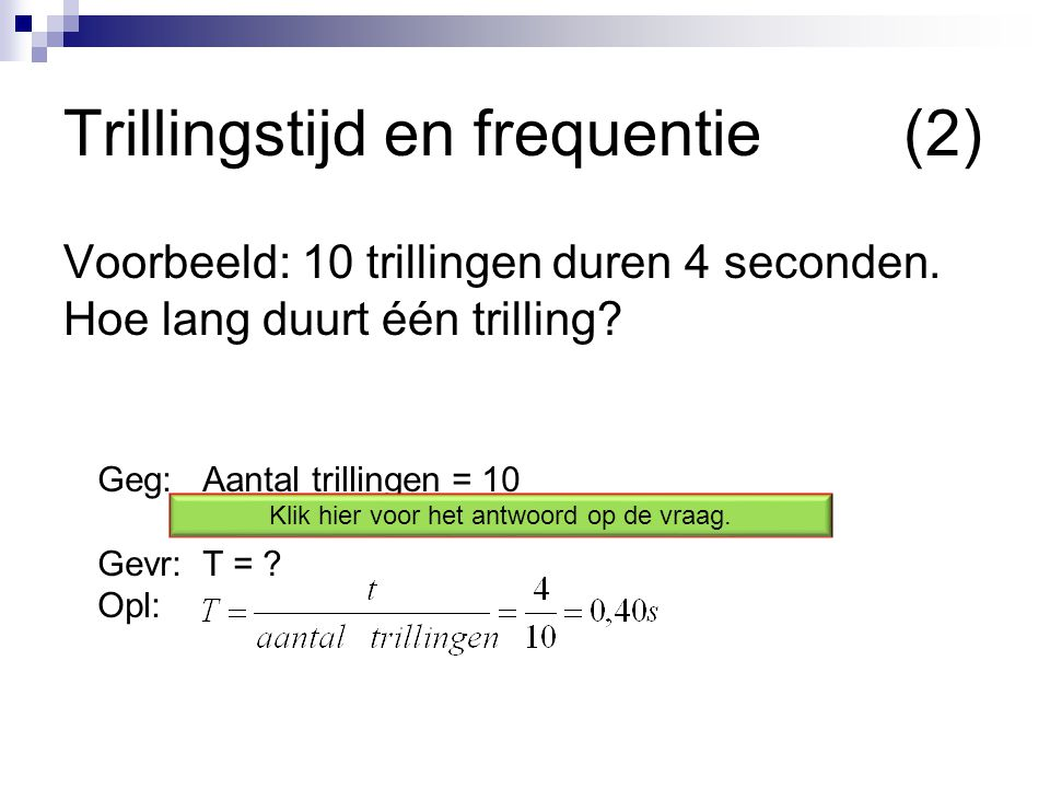 Trillingstijd en frequentie (2)