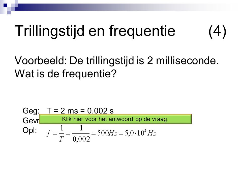 Trillingstijd en frequentie (4)