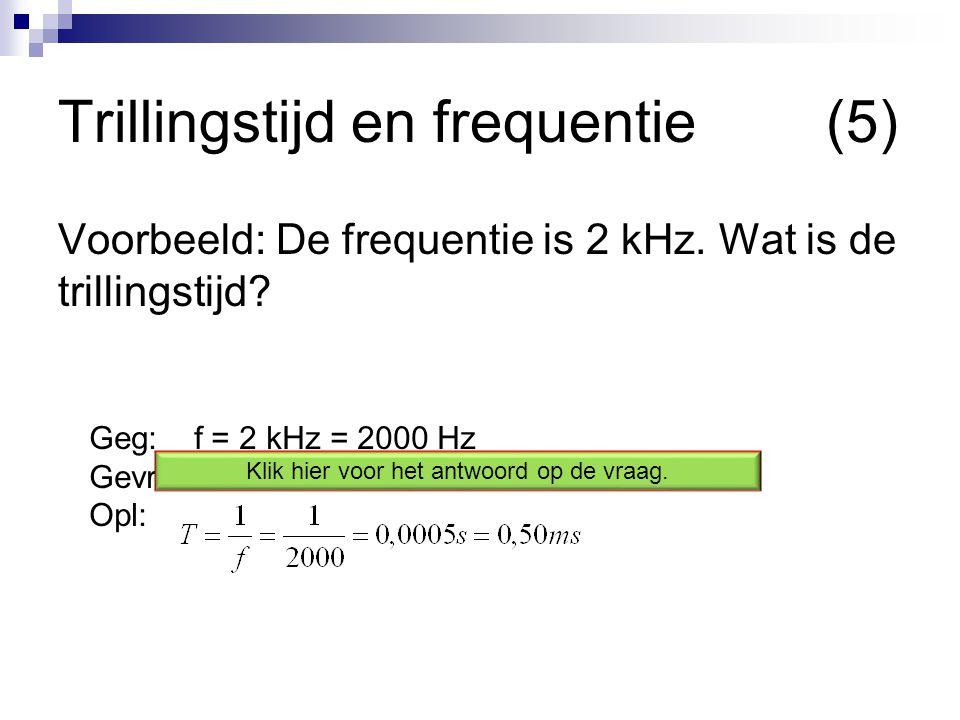 Trillingstijd en frequentie (5)