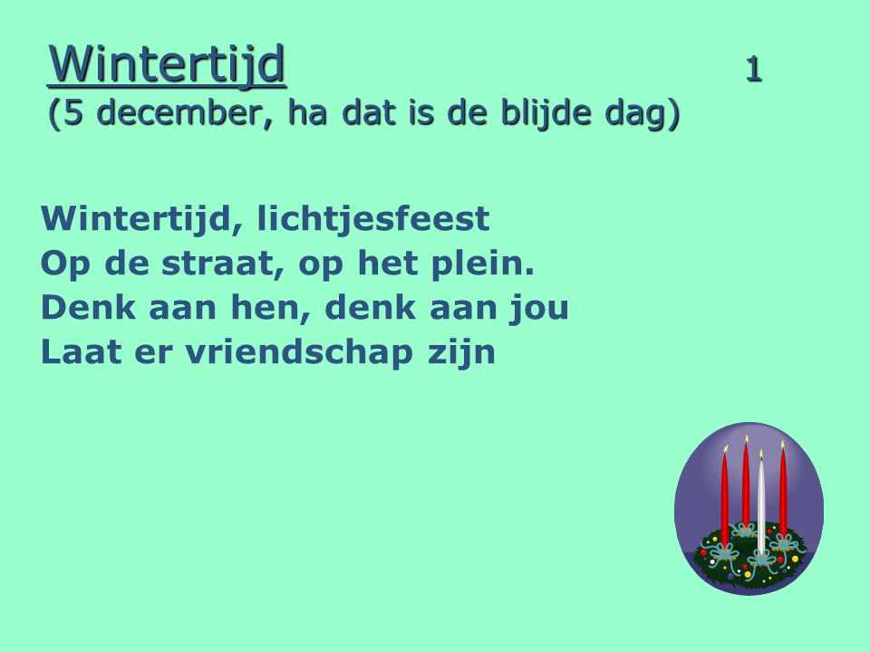 Wintertijd 1 (5 december, ha dat is de blijde dag)