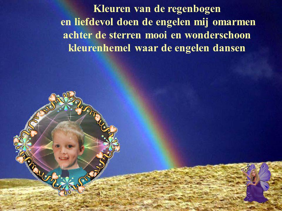 Kleuren van de regenbogen en liefdevol doen de engelen mij omarmen
