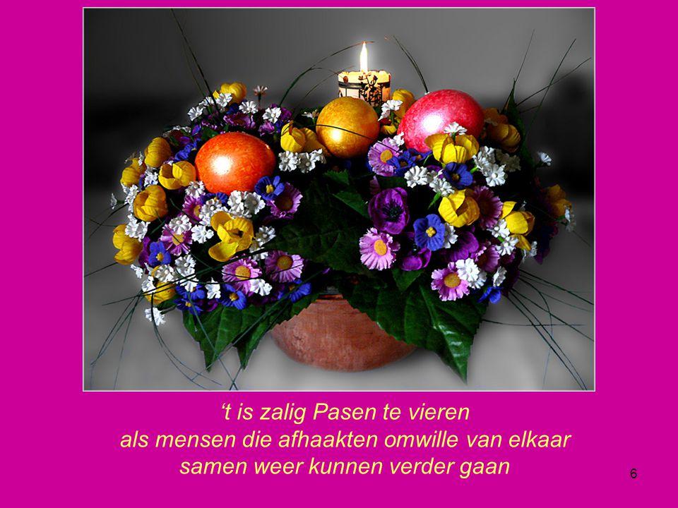 't is zalig Pasen te vieren