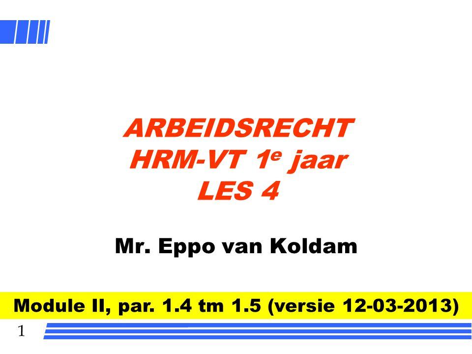 ARBEIDSRECHT HRM-VT 1e jaar LES 4