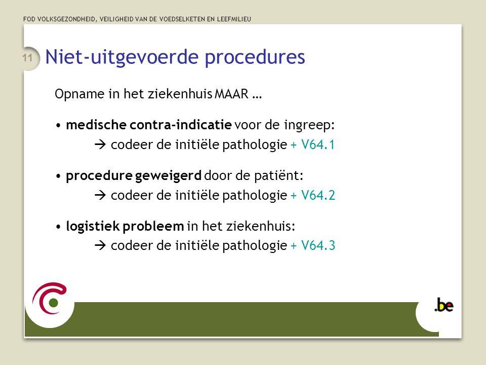 Niet-uitgevoerde procedures