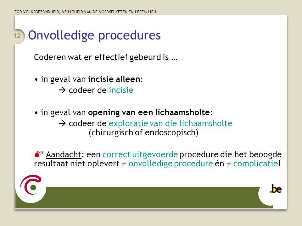 Onvolledige procedures