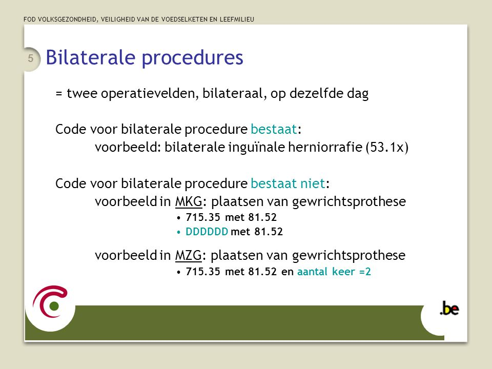 Bilaterale procedures
