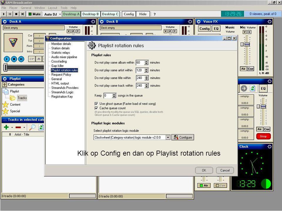 Klik op Config en dan op Playlist rotation rules
