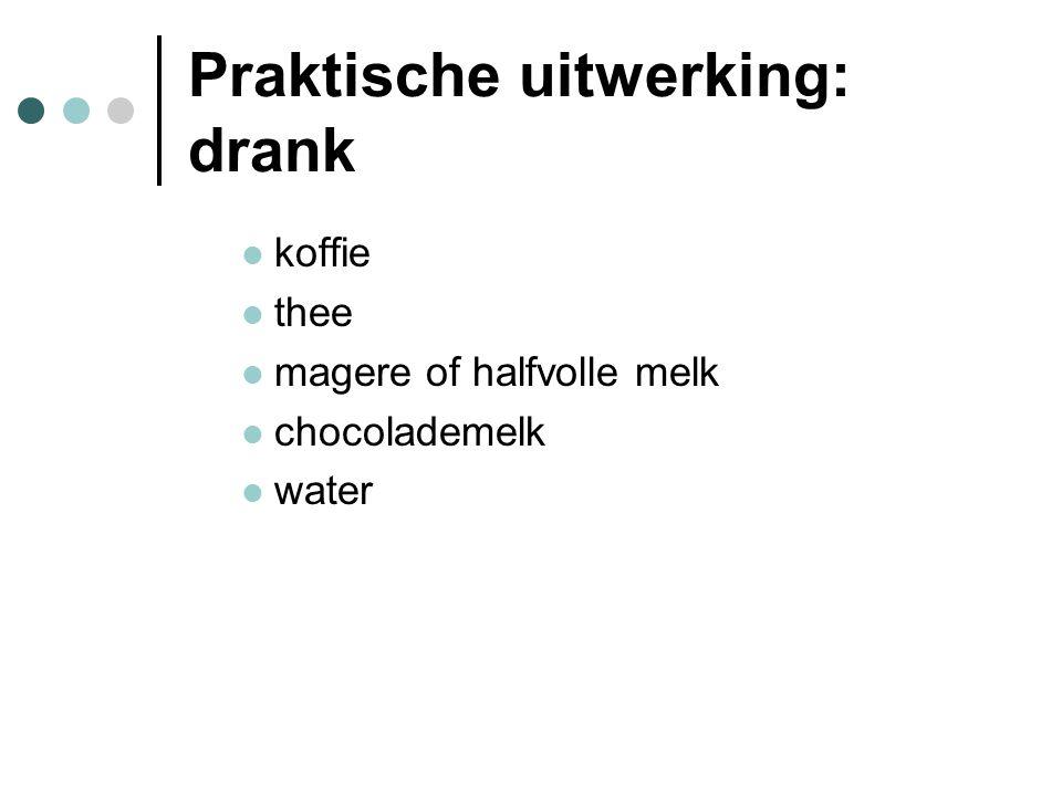Praktische uitwerking: drank