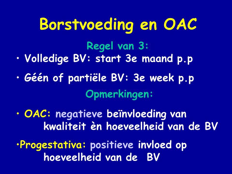 Borstvoeding en OAC Regel van 3: Volledige BV: start 3e maand p.p