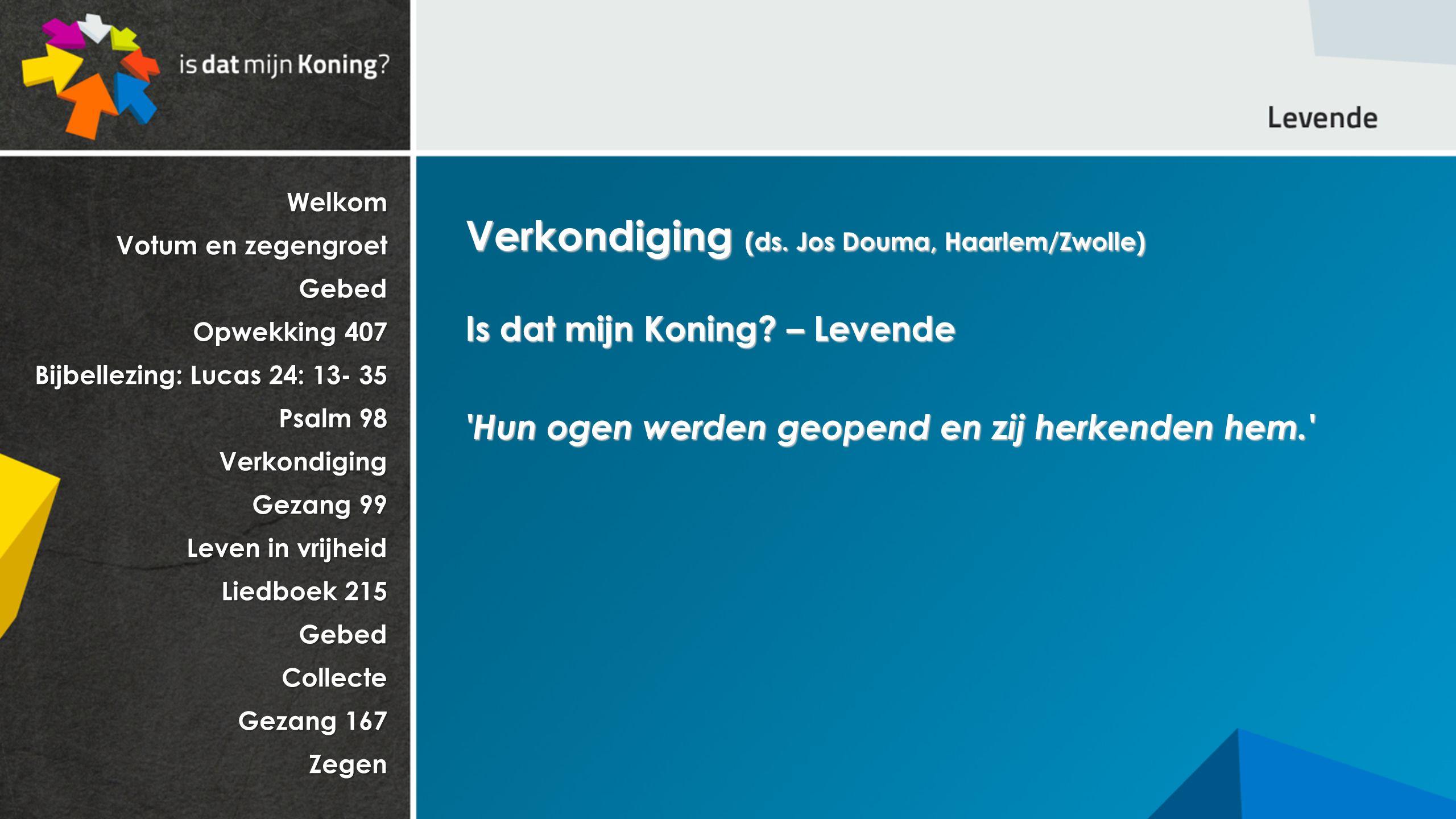 Verkondiging (ds. Jos Douma, Haarlem/Zwolle)