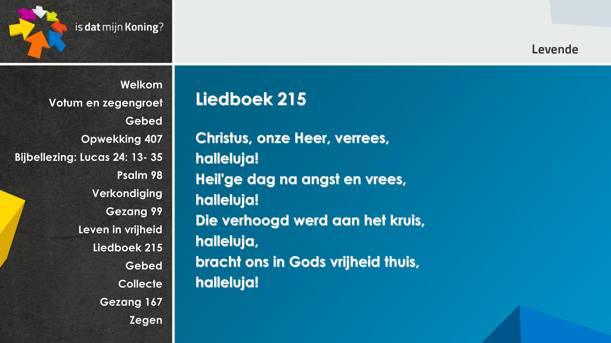 Liedboek 215 Christus, onze Heer, verrees, halleluja!