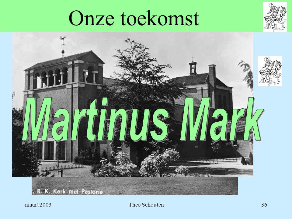 Onze toekomst Martinus Mark maart 2003 Theo Schouten