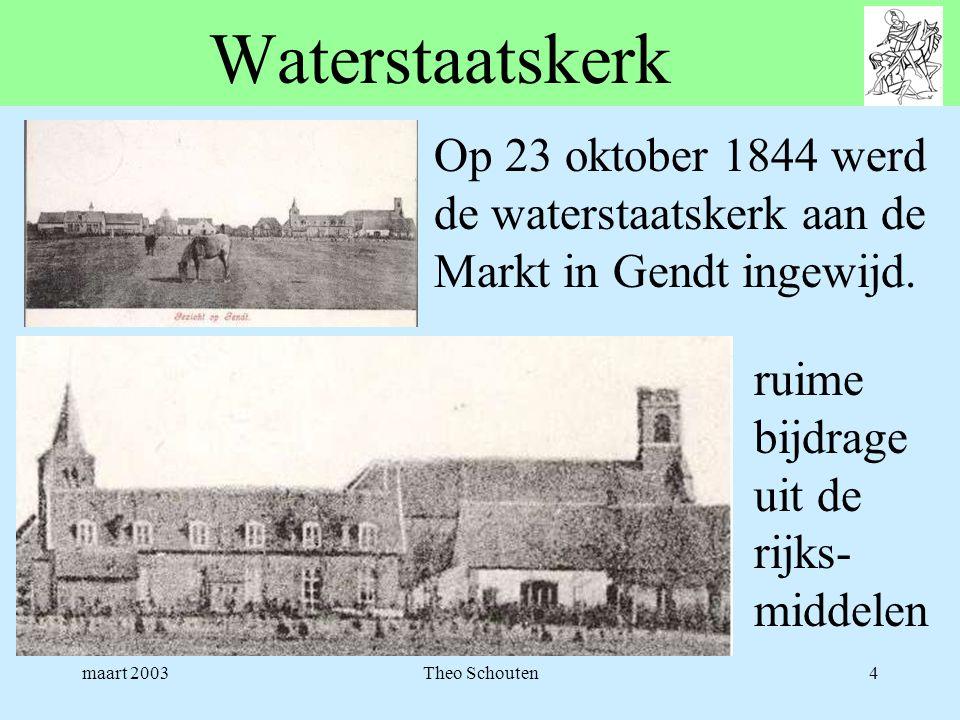 Waterstaatskerk Op 23 oktober 1844 werd de waterstaatskerk aan de Markt in Gendt ingewijd. ruime bijdrage uit de rijks-middelen.