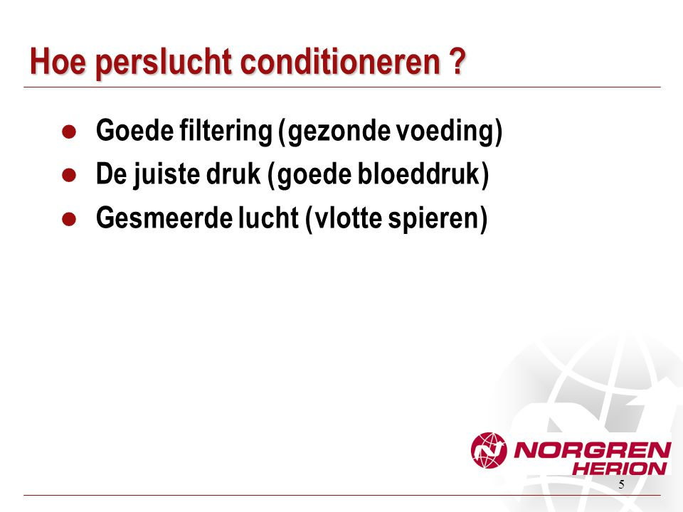 Hoe perslucht conditioneren