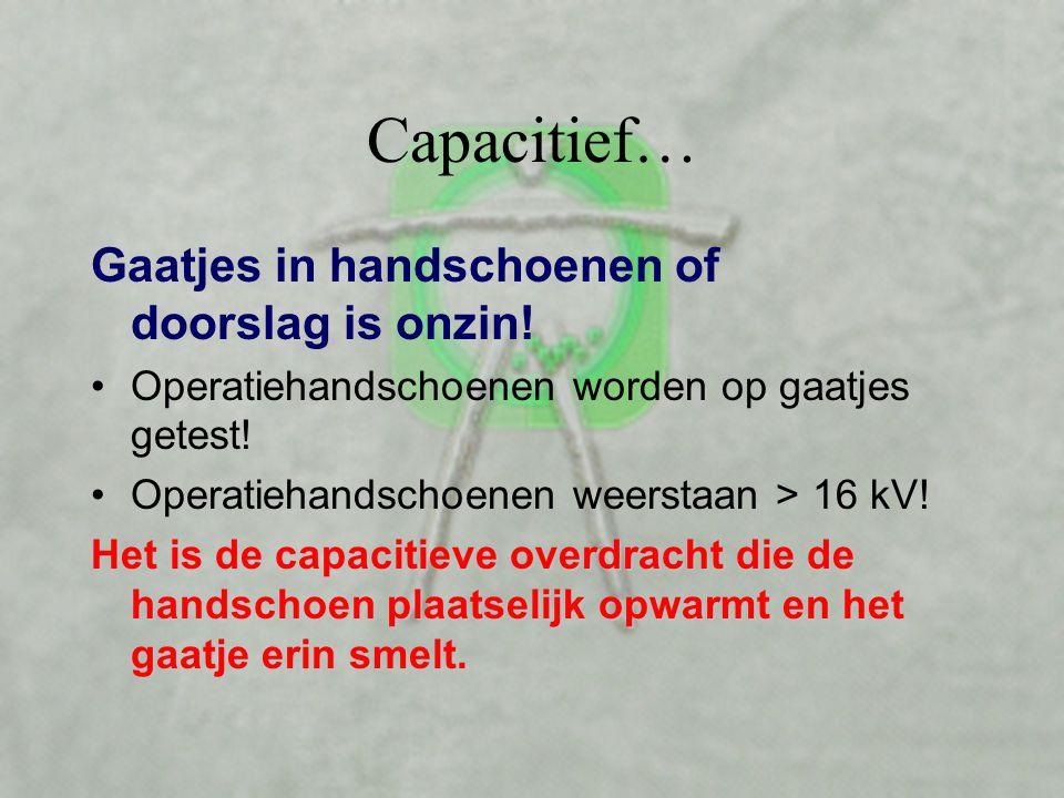 Capacitief… Gaatjes in handschoenen of doorslag is onzin!