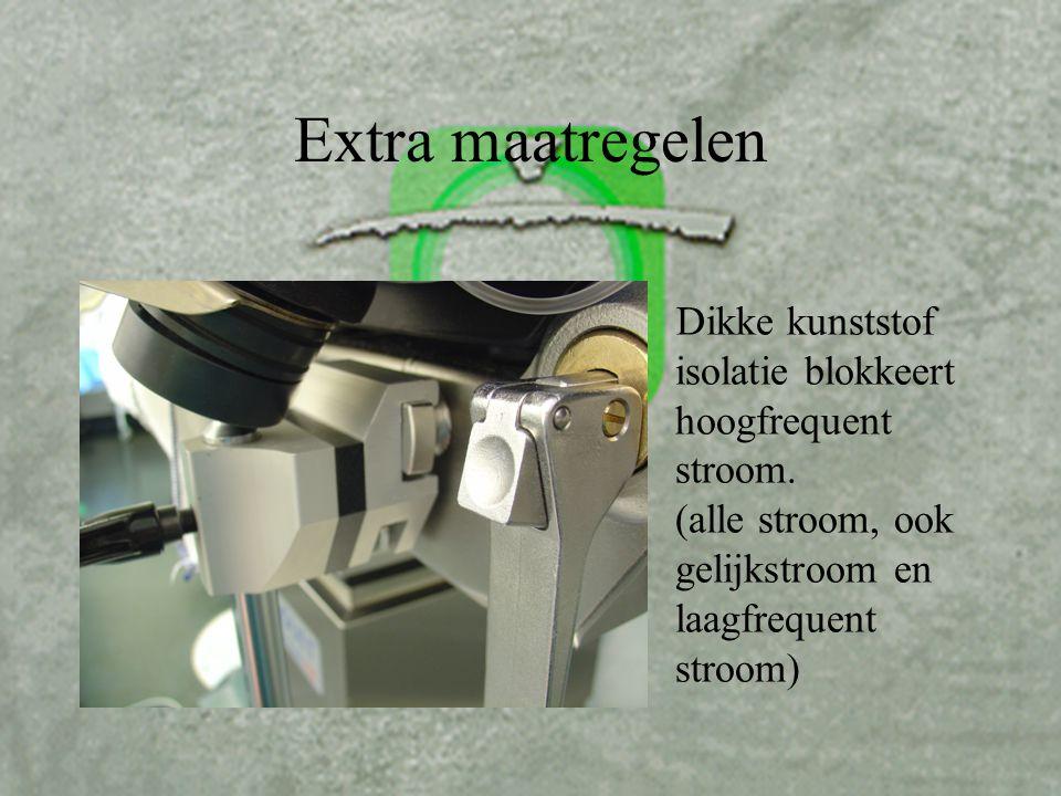 Extra maatregelen Dikke kunststof isolatie blokkeert hoogfrequent stroom.