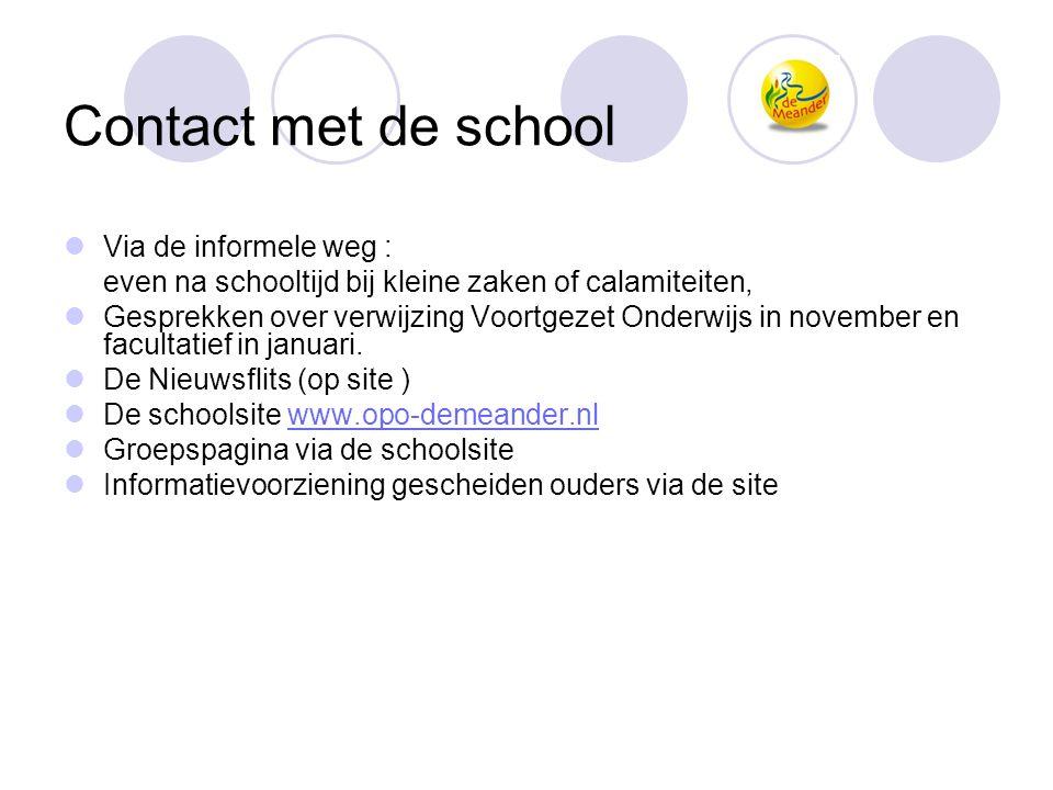 Contact met de school Via de informele weg :