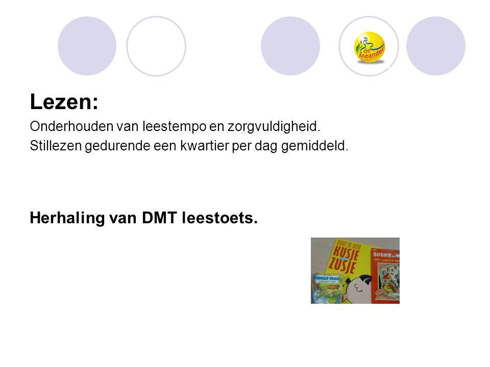Lezen: Herhaling van DMT leestoets.